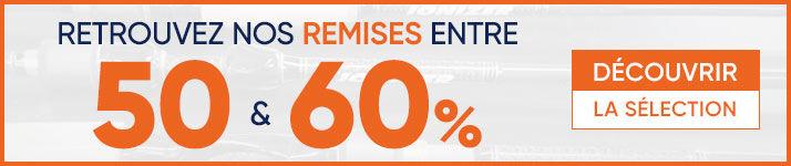 Braderie : Remises de 50 à 60%