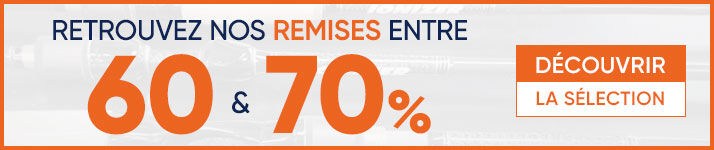 Braderie : Remises entre 60 et 70%